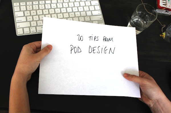 0.20 tips from POD Design