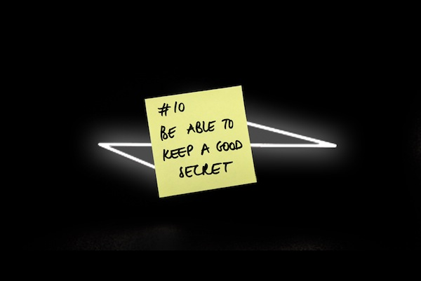10. Be able to keep a good secret 20 tips from POD Design